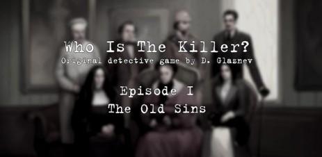 Кто Убийца (Эпизод I) - детектив в английском стиле - thumbnail