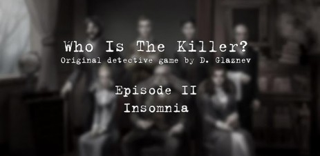 Кто Убийца (Эпизод II) - детектив в английском стиле - thumbnail