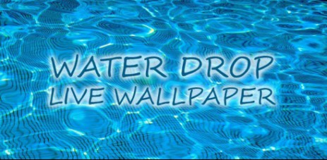 Water Drop Live Wallpaper V107 Banner 463x227